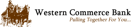 Western Commerce Bank: Pulling Together for You...